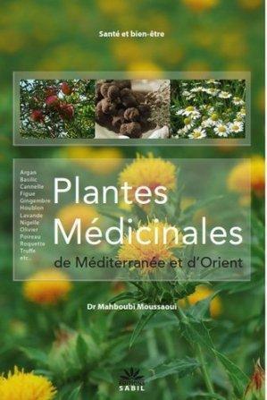 Plantes médicinales de Méditerranée et d'Orient - sabil - 9782954243504 -
