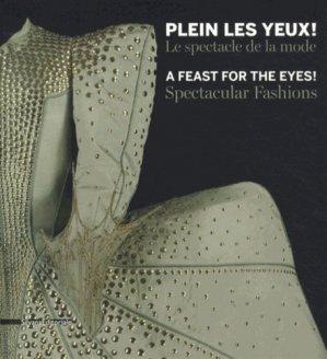 Plein les yeux ! Le spectacle de la mode - silvana editoriale - 9788836624287 -