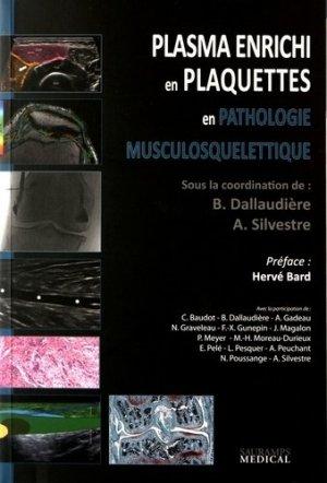 Plasma enrichi en plaquettes en pathologie musculosquelettique - sauramps medical - 9791030300734 - majbook ème édition, majbook 1ère édition, livre ecn major, livre ecn, fiche ecn