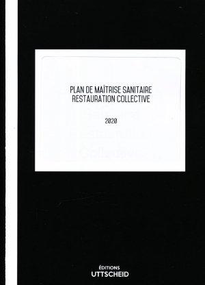 Plan de Maîtrise Sanitaire (PMS) Restauration collective 2020 - uttscheid - 9791034109951 -