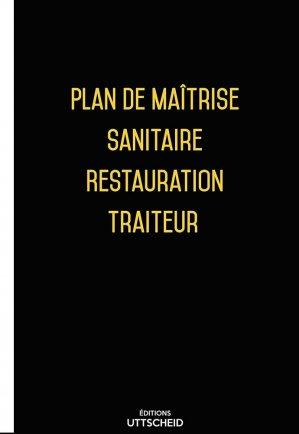 Plan de Maîtrise Sanitaire (PMS) Restauration Traiteur 2020 - uttscheid - 9791034109968 -