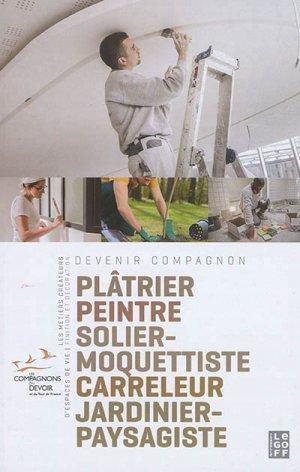 Plâtrier, peintre, solier-moquettiste, carreleur, jardinier-paysagiste - isabelle le goff  - 9791092691054 -