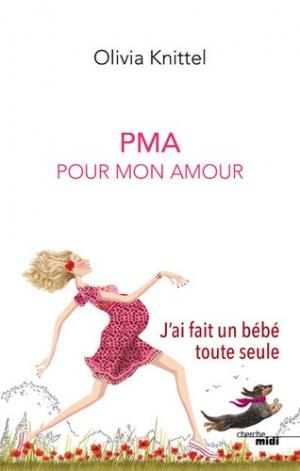 PMA pour mon amour - le cherche midi - 9782749161969 -