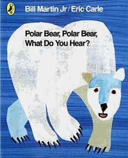 Polar Bear, Polar Bear, What Do You Hear? - children pbs - 9780141334813 -