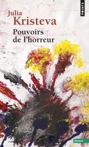 POUVOIRS DE L'HORREUR.  Essai sur l'abjection - du seuil - 9782020066037 -