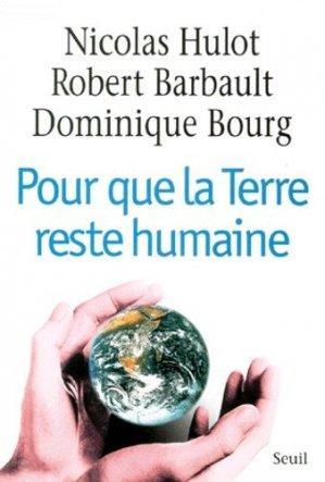 Pour que la terre reste humaine - Seuil - 9782020372947 -