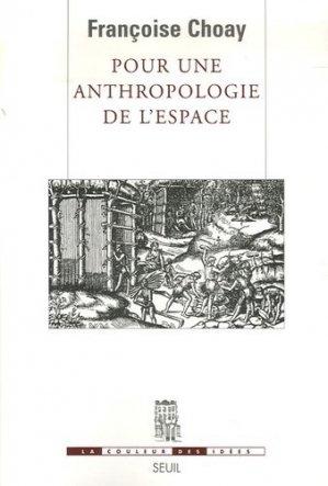 Pour une anthropologie de l'espace - Seuil - 9782020825337 -