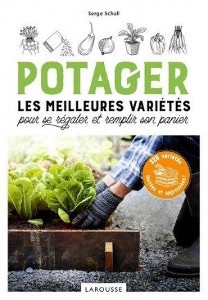 Potager, les meilleures variétés pour se régaler et remplir son panier - Larousse - 9782035984487 -
