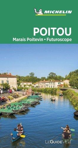 Poitou. Marais Poitevin, Futuroscope, Edition 2020 - michelin editions des voyages - 9782067242975 -