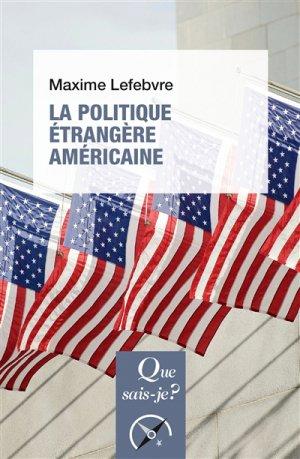 La politique étrangère américaine - puf - presses universitaires de france - 9782130813415 -