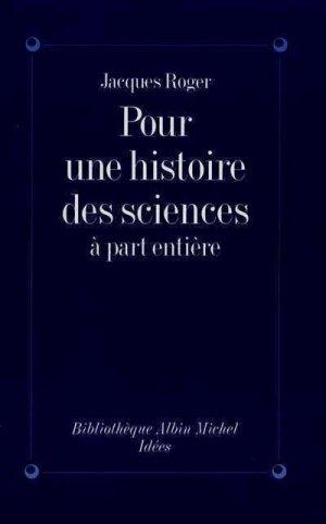 Pour une histoire des sciences à part entière - albin michel - 9782226076496 -