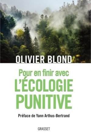 Pour en finir avec l'écologie punitive - Grasset and Fasquelle - 9782246814238 -