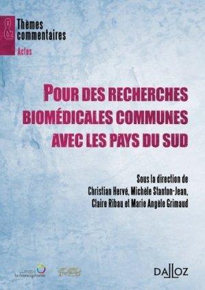 Pour des recherches biomédicales communes avec les pays du Sud - dalloz - 9782247090600 -