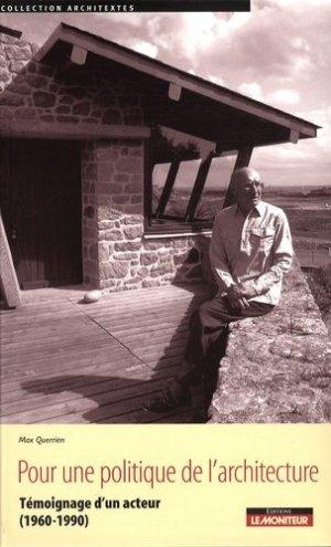 Pour une politique de l'architecture. Témoignage d'un acteur (1960-1990) - groupe moniteur - 9782281193985 -
