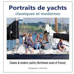 Portraits de yachts classiques et modernes - books on demand editions - 9782322234912 -