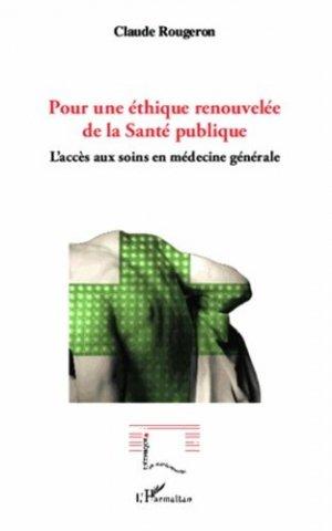 Pour une éthique renouvelée de la santé publique - l'harmattan - 9782336302249 -