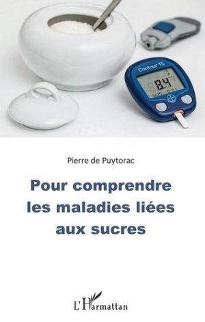 Pour comprendre les maladies liées aux sucres - l'harmattan - 9782343184524 -