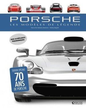 Porsche, les modèles de légende - Editions ATLAS - 9782344025758 -