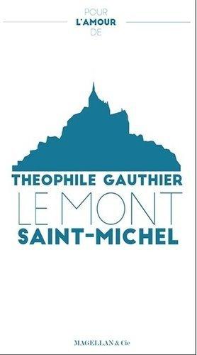 Pour l'amour du Mont Saint-Michel - magellan et cie - 9782350744582 -