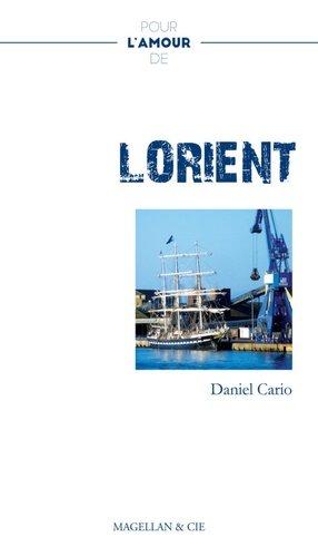 Pour l'amour de Lorient - magellan et cie - 9782350745053 -