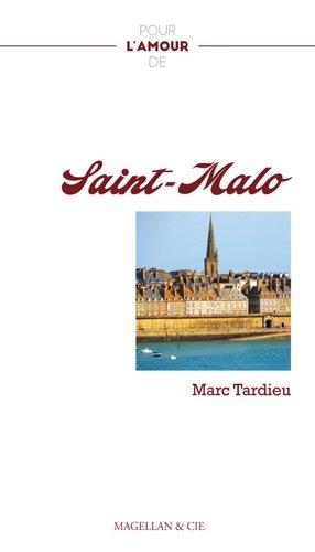 Pour l'amour de Saint-Malo - magellan et cie - 9782350745077 -
