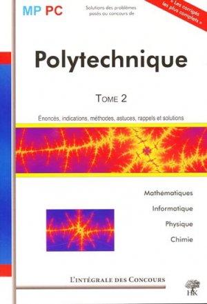 Polytechnique MP PC Tome 2 - h et k - 9782351410417 -