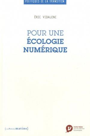 Pour une écologie numérique - Les Petits Matins - 9782363832610 -