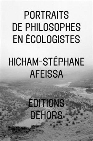 Portraits de philosophes en écologistes - Dehors - 9782367510002 -