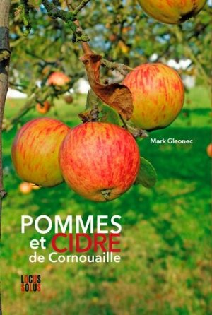 Pommes et cidre de Cornouaille - locus solus - 9782368332504