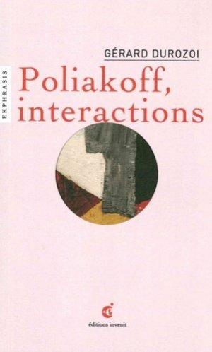 Poliakoff, interactions. Une lecture de Serge Poliakoff (1900-1969) Composition, 1954, Palais des Beau-Arts, Lille - Editions Invenit - 9782376800071 -