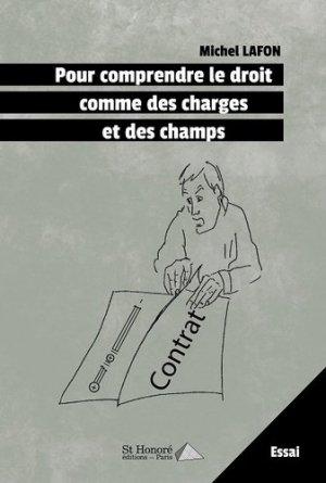 Pour comprendre le droit comme des charges et des champs - Saint Honoré Editions - 9782407012473 -