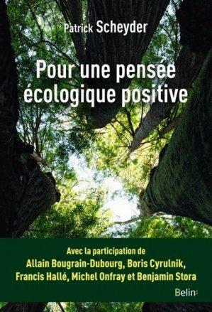 Pour une pensée écologique positive - Belin - 9782410022124 -