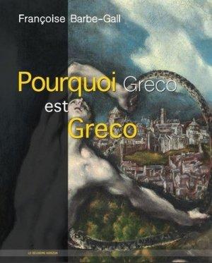 Pourquoi Greco est Greco - Le Deuxième horizon - 9782490043040 -