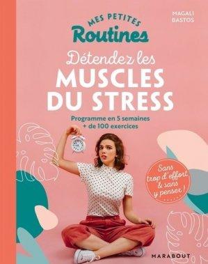 Pour détendre les muscles du stress - marabout - 9782501148238 -