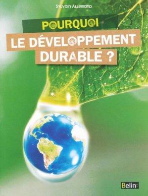 Pourquoi le développement durable? - belin - 9782701155678 -