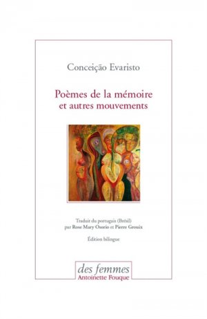 Poèmes de la mémoire et autres mouvements - Des Femmes - 9782721007025 -