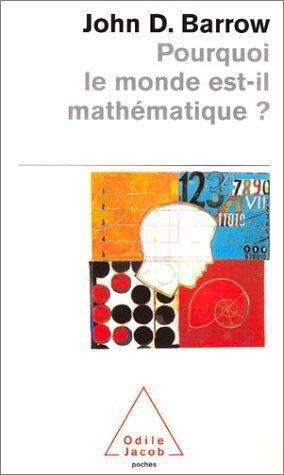 Pourquoi le monde est-il mathématique ? - odile jacob - 9782738112422 -