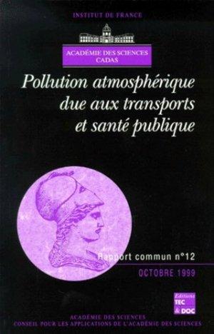 Pollution atmosphérique due aux transports et santé publique - lavoisier / tec et doc - 9782743003487 -