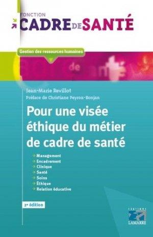 Pour une visée éthique du métier de cadre de santé - lamarre - 9782757309551 -