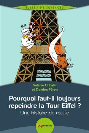 Pourquoi faut-il toujours repeindre la Tour Eiffel ? - edp sciences - 9782759822232