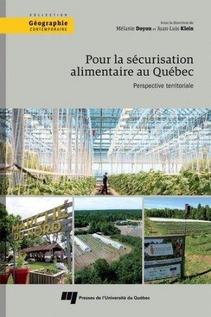 Pour la sécurisation alimentaire au Québec. Perspective territoriale - presses de l'universite du quebec - 9782760551794 -
