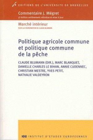 Politique agricole commune et politique commune de la pêche - universite de bruxelles - 9782800415055