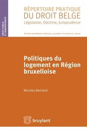 Politiques du logement en région bruxelloise - bruylant - 9782802750512 -