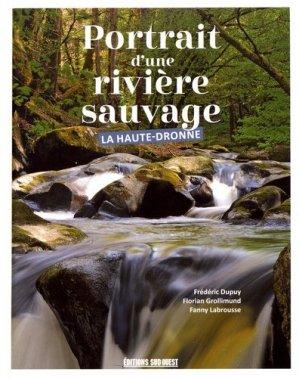 Portrait d'une rivière sauvage, la Haute-Dronne - sud ouest - 9782817706955 -