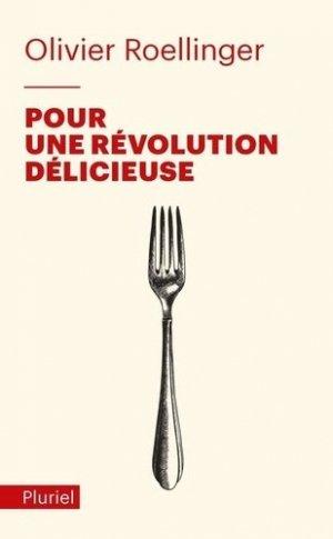 Pour une révolution délicieuse - Hachette Pluriel Editions - 9782818506370 -