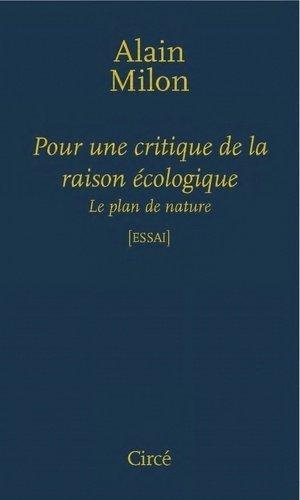Pour une critique de la raison écologique - Circé - 9782842423513 -