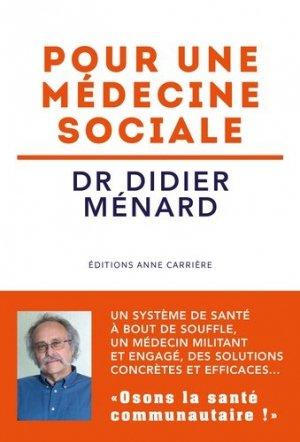 Pour une médecine sociale - Editions Anne Carrière - 9782843379987 -