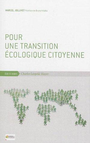 Pour une transition écologique citoyenne - charles leopold mayer - 9782843771965 -