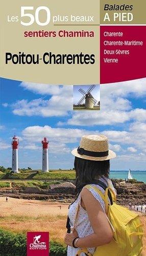 Poitou-Charentes - chamina - 9782844664495 -