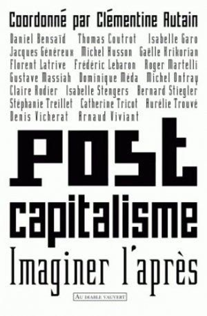 Postcapitalisme - au diable vauvert editions - 9782846261944 -